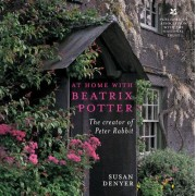 At Home with Beatrix Potter by Susan Denyer