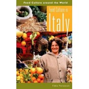 Food Culture in Italy by Fabio Parasecoli