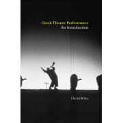 Greek Theatre Performance by David Wiles