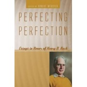 Perfecting Perfection by Robert Webster