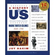 A History of US: Making Thirteen Colonies: A History of US Book Two by Joy Hakim