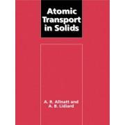 Atomic Transport in Solids by A. R. Allnatt