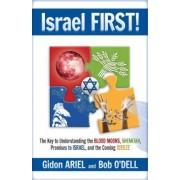 Israel First! by Gidon Ariel