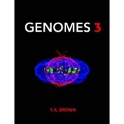 Genomes 3 by T. A. Brown