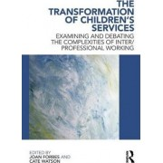 The Transformation of Children's Services by Joan Forbes