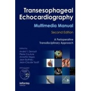 Transesophageal Echocardiography Multimedia Manual by Andre Y. Denault