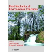 Fluid Mechanics of Environmental Interfaces by Carlo Gualtieri