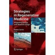 Strategies in Regenerative Medicine by Matteo Santin
