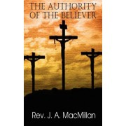The Authority of the Believer, Principles Set Forth in the Epistle to the Ephesians