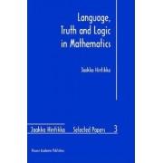 Language, Truth and Logic in Mathematics by Jaakko Hintikka