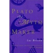 Plato the Myth Maker by Luc Brisson