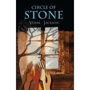 Circle of Stone by Verne Jackson