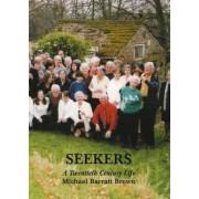 Seekers: A Twentieth Century Life by Michael Barratt Brown
