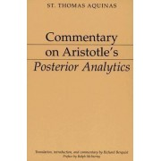 Commentary on Aristotle's Posterior Analytics by Saint Thomas Aquinas