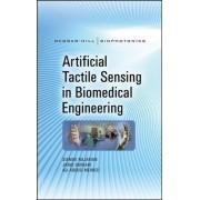 Artificial Tactile Sensing in Biomedical Engineering by Siamak Najarian