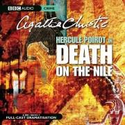 Death on the Nile: BBC Radio 4 Full-cast Dramatisation by Agatha Christie
