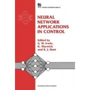 Neural Network Applications in Control by G. W. Irwin