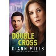 Double Cross by DiAnn Mills