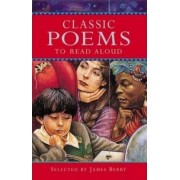 Classic Poems to Read Aloud by James Berry
