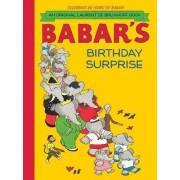 Babar's Birthday Surprise by Laurent de Brunhoff