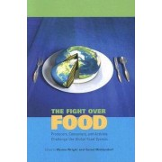 The Fight Over Food by Wynne Wright