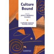 Culture Bound by Joyce Merrill Valdes