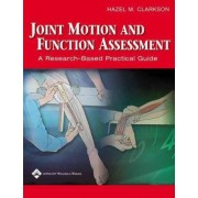 Joint Motion and Function Assessment by Hazel M. Clarkson