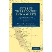 Notes on the Bedouins and Wahabys by John Lewis Burckhardt