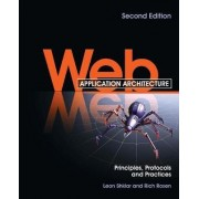 Web Application Architecture by Leon Shklar