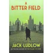 A Bitter Field by Jack Ludlow