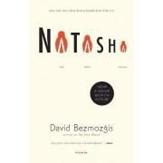 Natasha by David Bezmozgis
