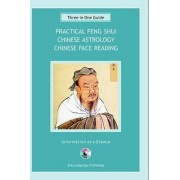 3 in 1 Guide: Feng Shui Chinese Astrology by Stefan Mager