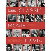 TCM Classic Movie Trivia Book by Turner Classic Movies