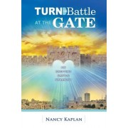 Turn the Battle at the Gate