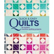 Quick and Easy Quilts: 20 Beautiful Quilting Projects by Lynne Goldsworthy