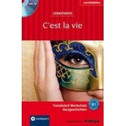 Lernstories C'est la vie by Marc Blancher