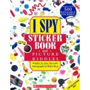 I Spy Sticker Book and Picture Riddles by Jean Marzollo