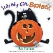 Scaredy-Cat, Splat! by Rob Scotton