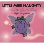 Little Miss Naughty and the Good Fairy by Roger Hargreaves