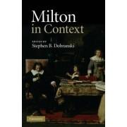 Milton in Context by Stephen B. Dobranski