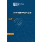 Dispute Settlement Reports 2008: Volume 13, Pages 4911-5370 2008: v. 13 by World Trade Organization