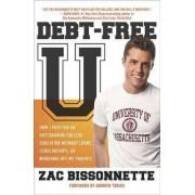 Debt-Free U by Zac Bissonnette