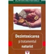 Dezintoxicarea Si Tratamentul Naturist