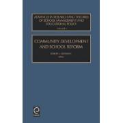 Community Development and School Reform by Robert L. Crowson