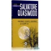 Zi dupa zi - Giorno dopo Giorno - Salvatore Quasimodo