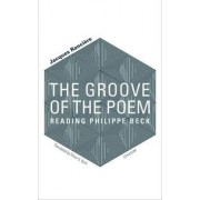 The Groove of the Poem by Jacques Ranciere