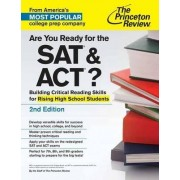 Are You Ready For The Sat And Act?, 2Nd Edition by Princeton Review