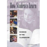 How Students Learn by Committee on How People Learn: A Targeted Report for Teachers
