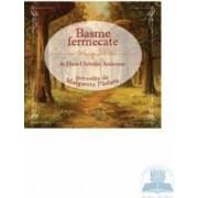 Audiobook Basme Fermecate - Hans Christian Andersen
