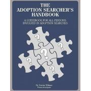 The Adoption Searcher's Handbook by Norma Mott Tillman